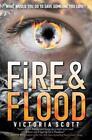 Fire & Flood von Victoria Scott (2015, Taschenbuch)