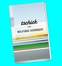 Wolfgang Herrndorf - Tschick (Taschenbuch   Rowohlt 25635)