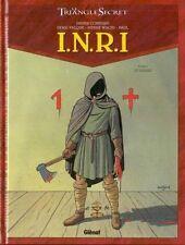 LE TRIANGLE SECRET - I.N.R.I. Tome 1 Le Suaire EO 2004 Etat neuf