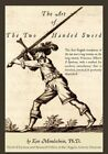 Art of The Two-handed Sword 9780978902285 by Ken Mondschein Ph D Paperback