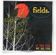 (GR116) Fields, If You Fail, We All Fail - 2006 DJ CD
