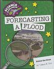 Forecasting a Flood by Tamra B Orr (Hardback, 2014)