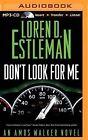Don't Look for Me by Author Loren D Estleman (CD-Audio, 2014)