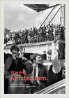 Starring Amsterdam: Celebrities in Amsterdam During the Roaring 1960s and 1970s by Daniels Sabel (Hardback, 2016)