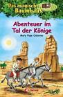Abenteuer im Tal der Könige / Das magische Baumhaus Bd.49 von Mary Pope Osborne (2015, Gebundene Ausgabe)