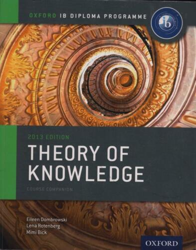 1 of 1 - OXFORD IB DIPLOMA - THEORY OF KNOWLEDGE COURSE COMPANION- 2013 ED FAST FREE POST
