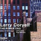 The Power Trio: Live in Chicago by Larry Coryell (CD, Jul-2003, Highnote Records, Inc.)
