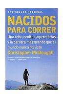 Nacidos Para Correr: Superatletas Una Tribu Oculta Y La Carrera... Free Shipping
