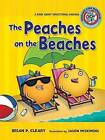 The Peaches on the Beaches: A Book about Inflectional Endings by Brian P Cleary (Paperback / softback, 2008)