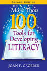 More Than 100 Tools for Developing Literacy by Joan F. Groeber (Paperback, 2008)