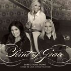 Directions Home (songs We Love Songs 0080688910020 by Point of Grace CD
