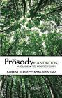 The Prosody Handbook: A Guide to Poetic Form by Robert Beum (Paperback, 2006)