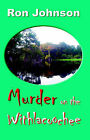 Murder on the Withlacoochee by Ron Johnson (Paperback / softback, 2005)