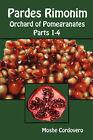 Pardes Rimonim - Orchard of Pomegranates by Moshe Cordovero (Paperback, 2007)