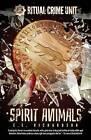 Ritual Crime Unit: Spirit Animals by E E Richardson (Paperback / softback, 2016)