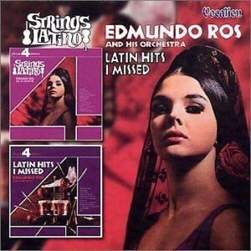 Edmundo Ros STRINGS LATINO & LATIN HITS I MISSED - CDLK4114