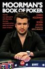 Moorman's Book of Poker: Improve Your Poker Game with Moorman1, the Most Successful Online Poker Tournament Player in History by Chris Moorman, Byron Jacobs (Paperback, 2014)