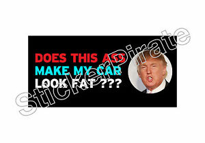 Does-This-A-Make-My-Car-Look-Fat-Bumper-Sticker-TRS-111