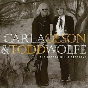 Carla-Olson-And-Todd-Wolfe-The-Hidden-Hills-Sessions-NEW-CD