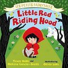 Little Red Riding Hood by Trixie Belle, Melissa Caruso-Scott (Hardback, 2014)