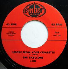 FABULONS 45 Smoke From Your Cigarette / Give Me Back NEAR MINT Doo Wop mg761