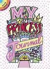 My Princess Mini-Journal by Diana Zourelias (Paperback, 2014)