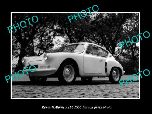 OLD 8x6 HISTORIC PHOTO OF 1955 RENAULT A106 ALPINE LAUNCH PRESS PHOTO