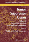 Tumor Suppressor Genes: Volume 2: Regulation, Function, and Medicinal Applications by Humana Press Inc. (Hardback, 2003)