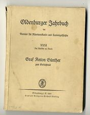 Oldenburg Oldenburger Jahrbuch 1927 Graf Anton Günther - Markenrecht Osnabrück