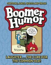Boomer Humor: Cartoons, Jokes, Quotes and Trivia!, Fischer, Ed