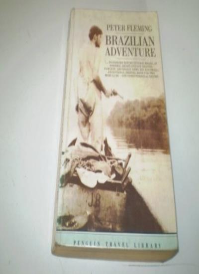 Brazilian Adventure (Travel Library),Peter Fleming