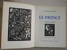 Le Prince  MACHIAVEL & René De PAUW éd Terres Latines 1944
