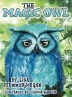 The Magic Owl by Lisa Stammerjohann (Hardback, 2012)