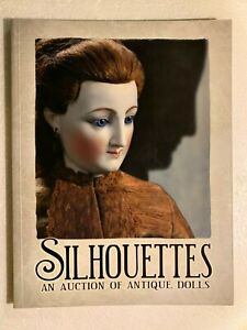 Sihlouettes An Auction Of Extraordinary Antique Dolls Theriault S 2005 Ebay