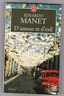 D'amour Et D'exil - Eduardo Manet