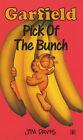 Garfield - Pick of the Bunch by Jim Davis (Paperback, 1994)