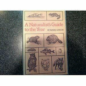Naturalist's Guide to the Year by Smith, Howard Everett