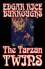 The Tarzan Twins by Edgar Rice Burroughs, Fiction, Action & Adventure by Edgar Rice Burroughs (Paperback / softback, 2006)