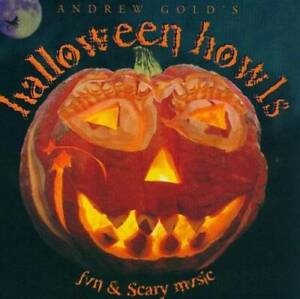 Halloween Howls - Audio CD By Andrew Gold - GOOD
