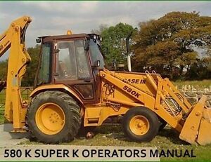 CASE-580-580K-SUPER-580-K-BACKHOE-LOADER-TRACTORS-OWNER-MANUAL-OP-OPERATORS-CD