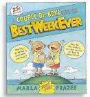 A Couple of Boys Have the Best Week Ever by Marla Frazee (Hardback, 2008)