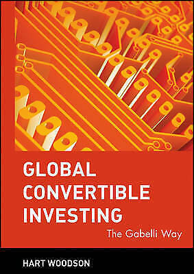 1 of 1 - Global Convertible Investing: The Gabelli Way