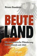 BEUTELAND - Buch von Bruno Bandulet - KOPP Verlag - NEU OVP