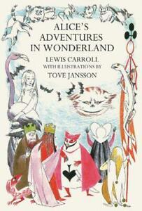 Alice-039-s-Adventures-in-Wonderland-by-Lewis-Carroll-Tove-Jansson-illustrator-N
