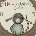 Hickory Dickory Dock by Parragon Books Ltd (Board book, 2012)