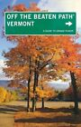 Vermont off the Beaten Path: A Guide to Unique Places by Cindi Pietrzyk (Paperback, 2014)