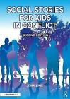 Social Stories for Kids in Conflict by John Ling (Paperback, 2017)