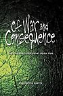 Of War and Consequence: The Consortium Chain, Book One by Harrington Martin (Paperback / softback, 2012)