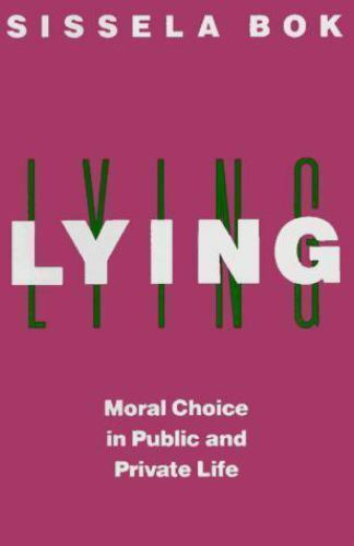 Lying: Moral Choice in Public and Private Life-ExLibrary