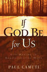 If God Be for Us by Paul Camuti (Paperback / softback, 2002)